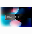 love abstract background concept vector image vector image