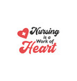 nurse lettering quote typography nursing is a vector image vector image