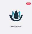 two color beautiful lotus flower icon from nature vector image