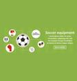 soccer equipment banner horizontal concept vector image