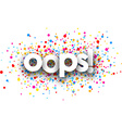 Oops paper card vector image vector image