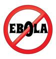 ebola sign vector image vector image