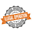 Illegal operation stamp sign seal