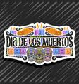 logo for dia de los muertos vector image vector image