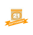 21 september calendar with ribbon vector image vector image