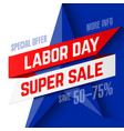 labor day super sale advertising banner design vector image vector image