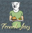 white bear with burger and french vector image vector image