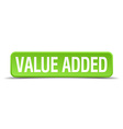 value added green 3d realistic square isolated vector image vector image
