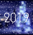 happy new year or christmas card 2019 vector image