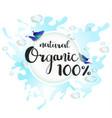 natural organic 100 poster vector image