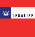 chilean flag with a leaf legalized marijuana vector image