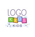 logo kids creative concept template hand drawn vector image
