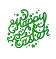 hand lettering easter greetings vector image vector image