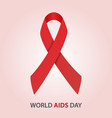 world aids day red ribbon breast cancer vector image