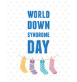 world down syndrome day hanging socks children vector image vector image