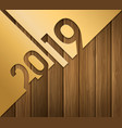 2019 happy new year greeting card with numbers vector image vector image
