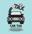 Car Tax Concept vector image vector image