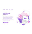 cashback service landing isometric vector image vector image