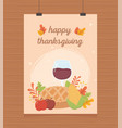 happy thanksgiving poster hanging pie wine glass vector image vector image