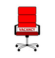 empty red office chair and sign word vacancy vector image