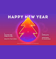 happy new year holidays poster with christmas vector image