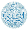 Secured Credit Cards text background wordcloud vector image vector image