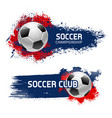 soccer ball banner set football sport game design vector image