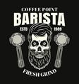 barista bearded skull coffee emblem badge vector image