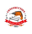 Construction building work tools sign vector image