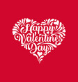 happy valentines day calligraphy in heart shape vector image vector image