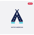 two color native american wigwam icon from vector image