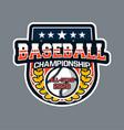 baseball badge logo emblem template championship vector image vector image