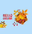 hello autumn template with falling leaves yellow vector image