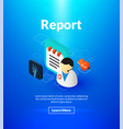 report poster of isometric color design vector image vector image