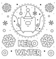 hello winter coloring page black and white vector image vector image