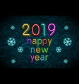 2019 happy new year neon text design template for vector image