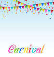 Carnival background with flags confetti text vector image vector image