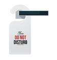 do not disturb sign on door handle vector image vector image