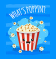 popcorn poster cute bucket popcorn with funny vector image