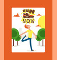 run now banner poster vector image