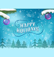 happy winter holidays greeting card vector image vector image