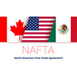 news about nafta countries vector image