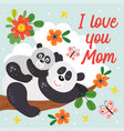 poster with cute panda mother and ba vector image vector image