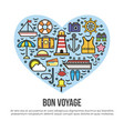 bon voyage heart sea cruise travel summer vacation vector image