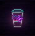 coffee to go neon sign light coffee cup vector image vector image