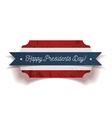 Happy Presidents Day greeting Banner with Ribbon vector image