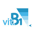 vitamin b1 content indicator sign vector image vector image