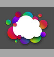 white cloud with colour circles on grey vector image