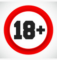 18 age restriction sign prohibited under eighteen vector image vector image