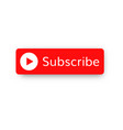 subscribe video channel button vector image vector image